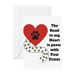The road to my heart is paved with paw prints Gree