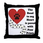 The road to my heart is paved with paw prints Thro