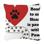 The road to my heart is paved with paw prints Wove
