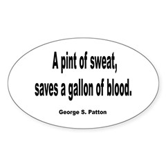 Patton Sweat & Blood Quote Decal