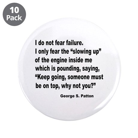"I Do Not Fear Failure 3.5"" Button (10 pack)"