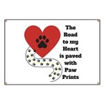 The road to my heart is paved with paw prints Bann