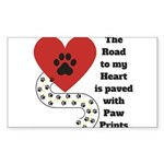 The road to my heart is paved with paw prints Stic