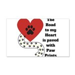 The road to my heart is paved with paw prints Wall