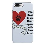The road to my heart is paved with paw prints iPho