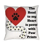 The road to my heart is paved with paw prints Ever