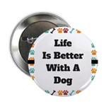 Life is better with a dog 2.25