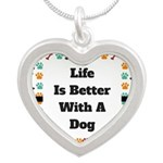 Life is better with a dog Necklaces