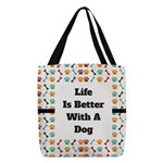 Life is better with a dog Polyester Tote Bag