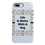 Life is better with a dog iPhone 8/7 Plus Tough Ca