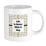 Life is better with a dog Mugs