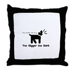 Small dog, big bark Throw Pillow
