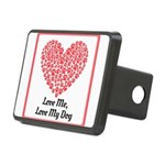 Love me love my dog 2 Hitch Cover