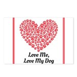 Love me love my dog 2 Postcards (Package of 8)