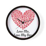 Love me love my dog 2 Wall Clock