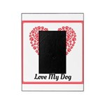 Love me love my dog 2 Picture Frame