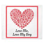 Love me love my dog 2 King Duvet