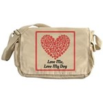 Love me love my dog 2 Messenger Bag
