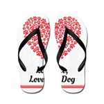 Love me love my dog 2 Flip Flops