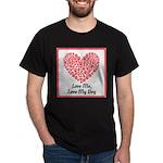 Love me love my dog 2 T-Shirt