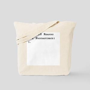 Top 10 Reasons I Procrastinate Tote Bag