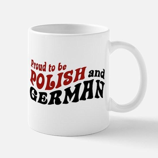 Proud To Be Polish and German Mug
