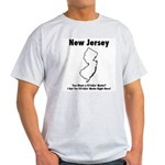 Funny New Jersey Motto Ash Grey T-Shirt