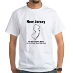 Funny New Jersey Motto White T-Shirt
