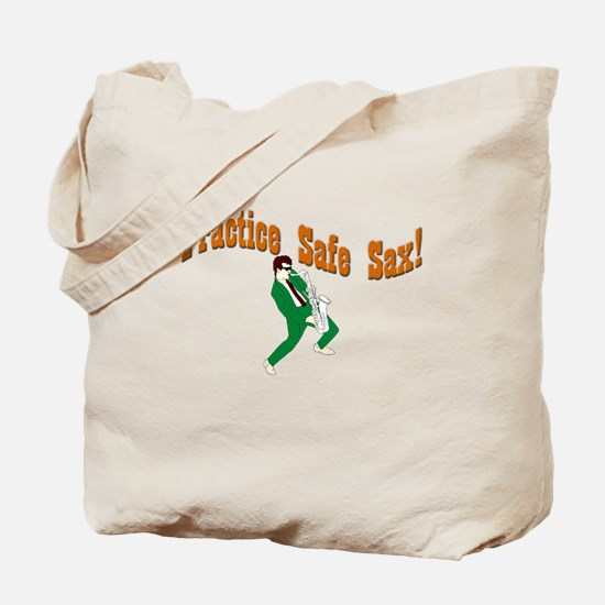 Practice Safe Sax! Tote Bag