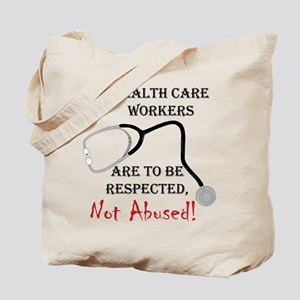 Health Care Workers Tote Bag