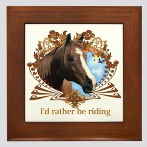 I'd Rather Be Riding Framed Tile