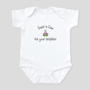Save A Cow, Eat Your Neighbor Infant Bodysuit