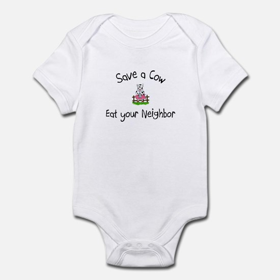 Save A Cow, Eat Your Neighbor Infant Bodysuit