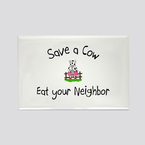Save A Cow, Eat Your Neighbor Rectangle Magnet
