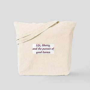Pursuit Of Karma Tote Bag