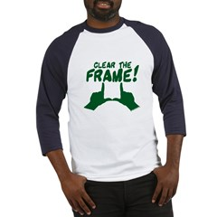 Clear the Frame! Baseball Jersey