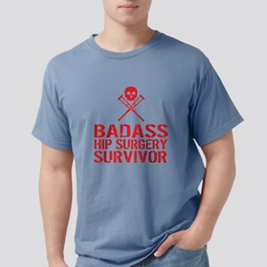Badass Hip Surgery Survivor T-Shirt