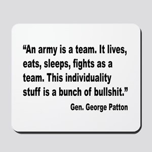 Patton Army Team Quote Mousepad