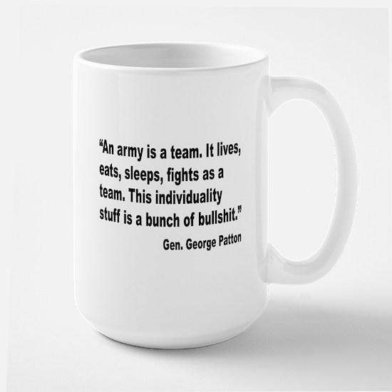Patton Army Team Quote Large Mug