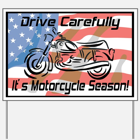 Motorcycle Season Yard Sign