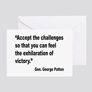 Patton Accept Challenges Quote Greeting Card