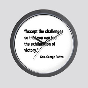 Patton Accept Challenges Quote Wall Clock