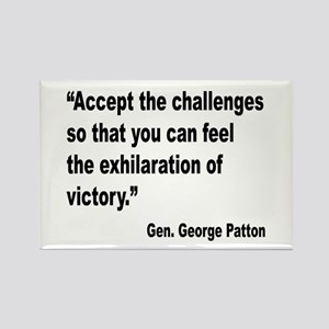 Patton Accept Challenges Quote Rectangle Magnet