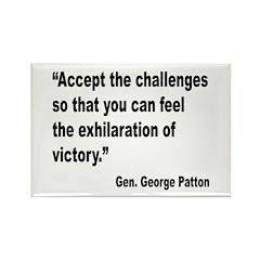Patton Accept Challenges Quote Rectangle Magnet (1