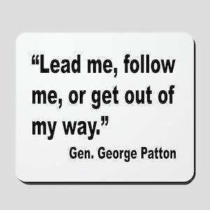 Patton Lead Follow Quote Mousepad