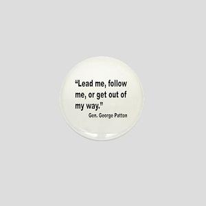 Patton Lead Follow Quote Mini Button