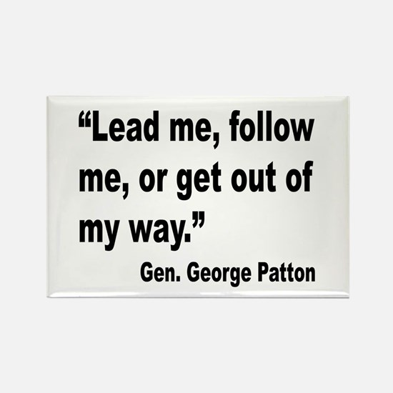 Patton Lead Follow Quote Rectangle Magnet (10 pack