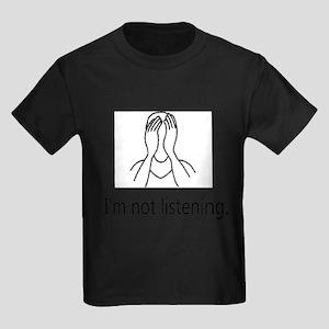 I'm not listening. T-Shirt