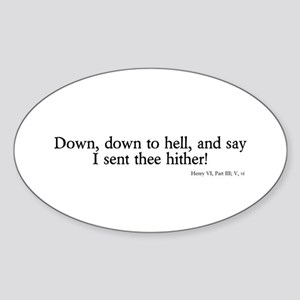 down to hell Oval Sticker