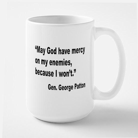Patton God Have Mercy Quote Large Mug